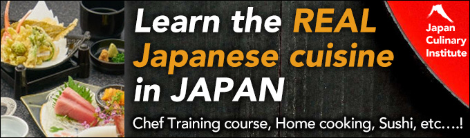 Japan Culinary Institute - Learn Authentic Japanese Cuisine with English interpreter! Chef Training course, Home cooking, Sushi, etc.